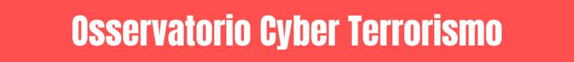 Osservatorio Cyber Terrorismo