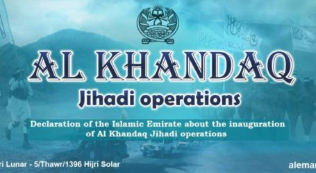 """Declaration About the Inauguration of al-Khandaq Jihadi Operations"", Islamic Emirates of Afghanistan"